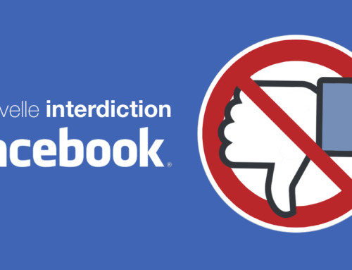 La nouvelle interdiction de Facebook